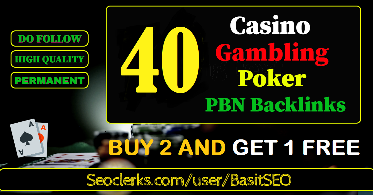 Buy 2 Get 1 Free 40 permanent DA 58-36+ PBN Backlinks Casino,  Gambling,  Poker,  Judi Related Websites