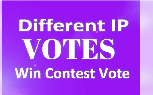 Offer 1000 Guaranteed Different IP Votes In Your Voting Contest my best service