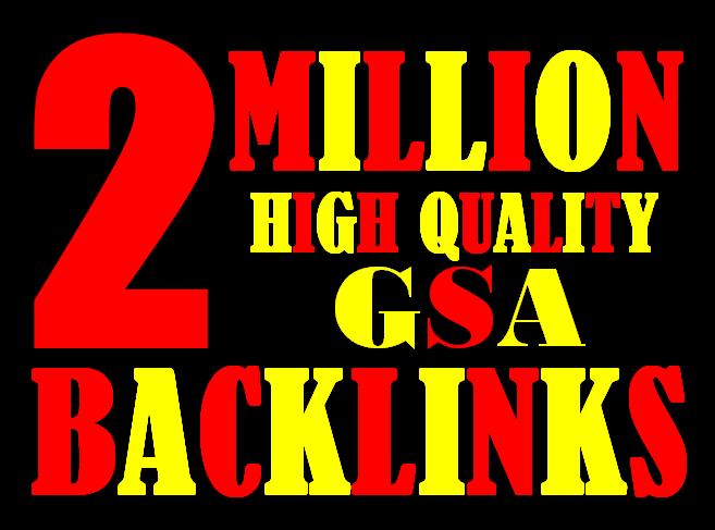 I will create 2 Million highly verified backlinks your website using gsa