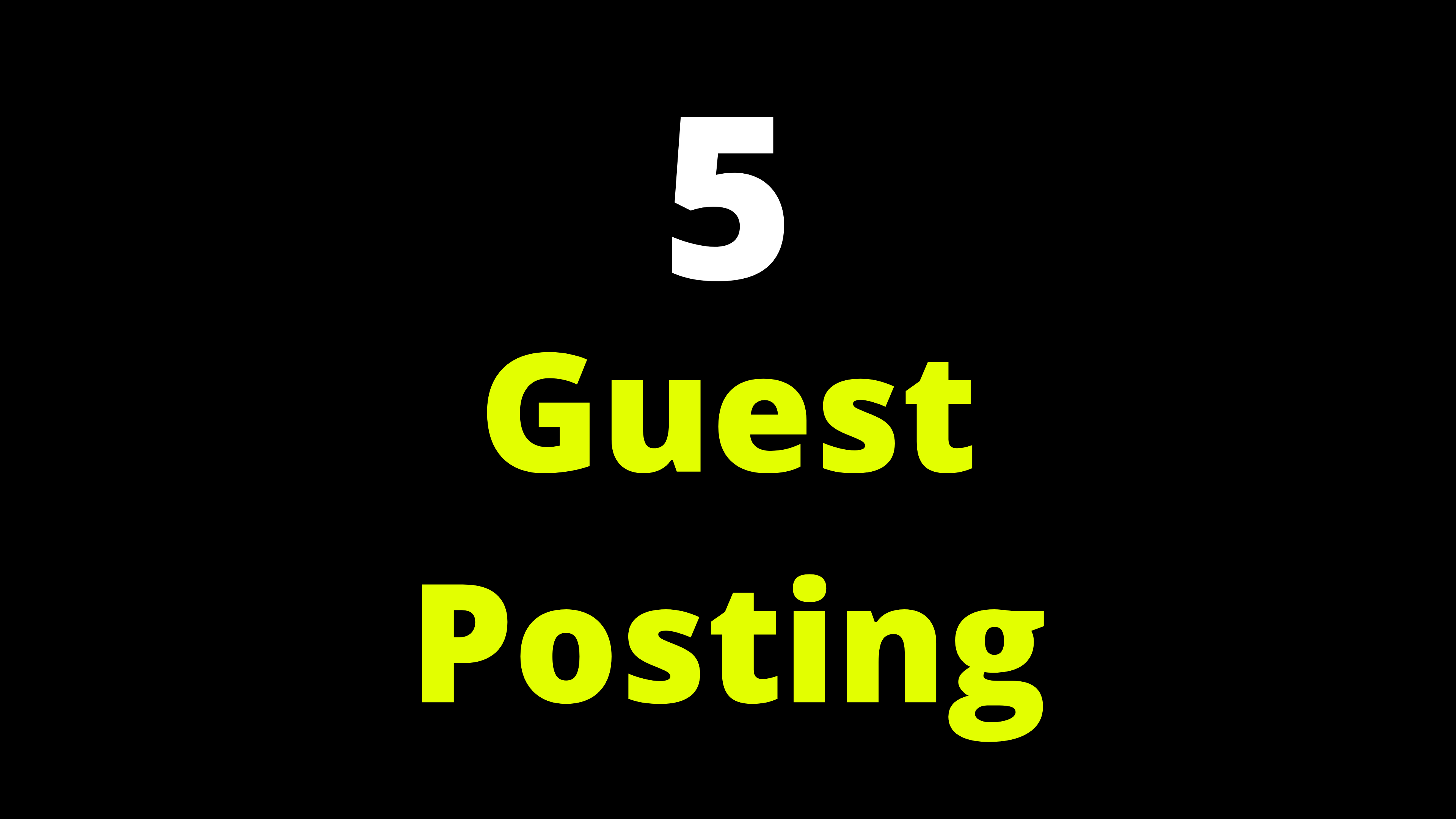 5 Guest post on High DA,  PA Sites Rank Your site on google Easily