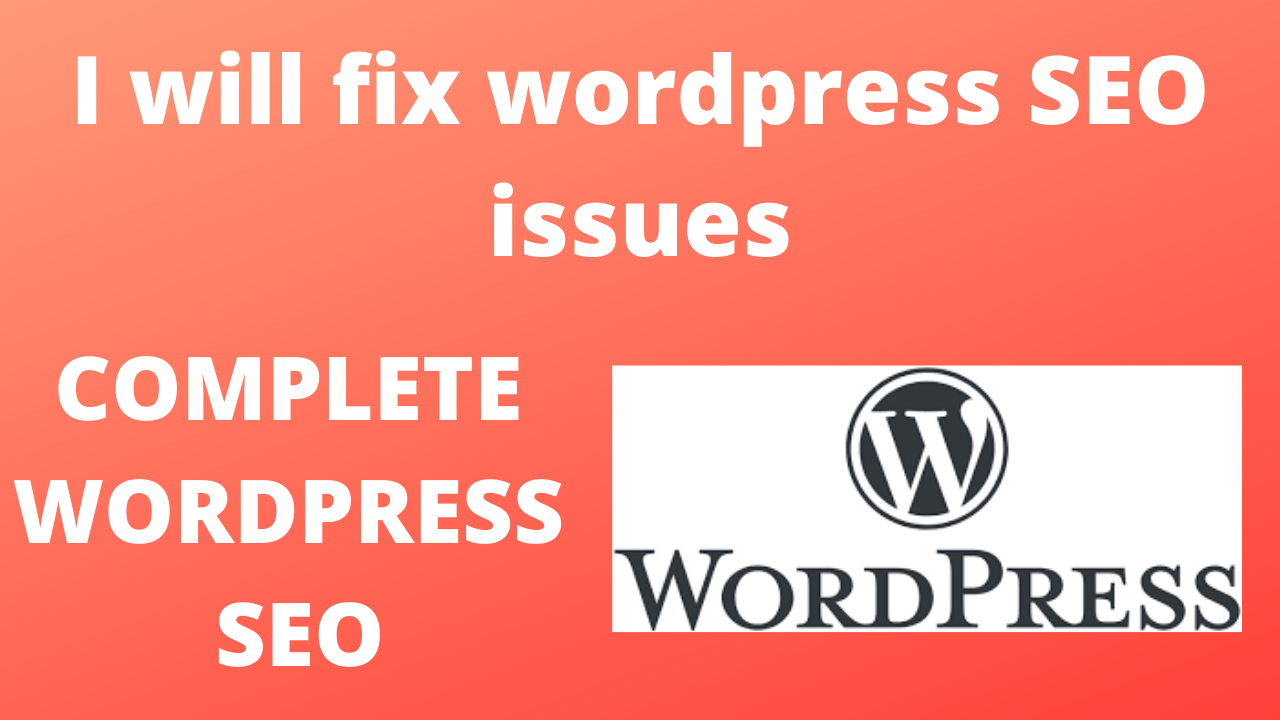 I will FIX any WORDPRESS SEO issues