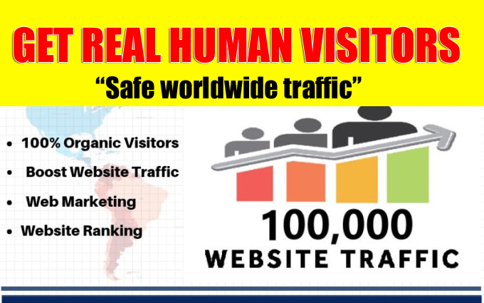 Get 100,000 Real Human Visitors,  Worldwide traffic to your website or any link
