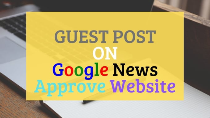 I will guest posting on da 55 google news site with dofollow backlink guest post