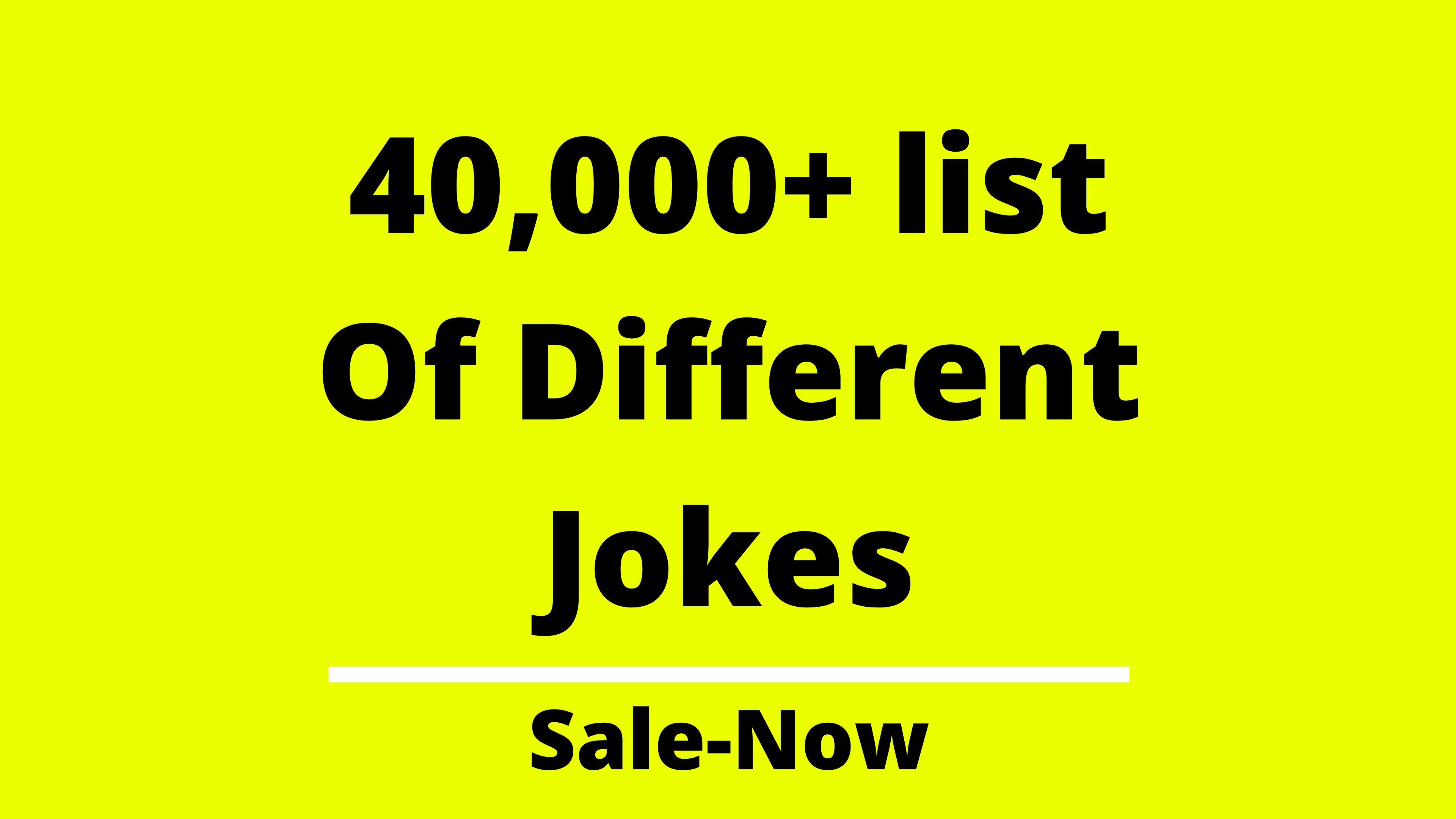 40,000+ List Of Different Jokes Used for blogging and social post