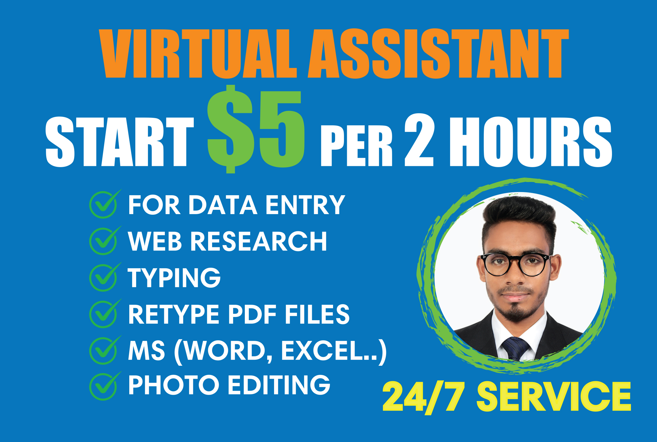 i will be your virtual assistant for any type of data entry work