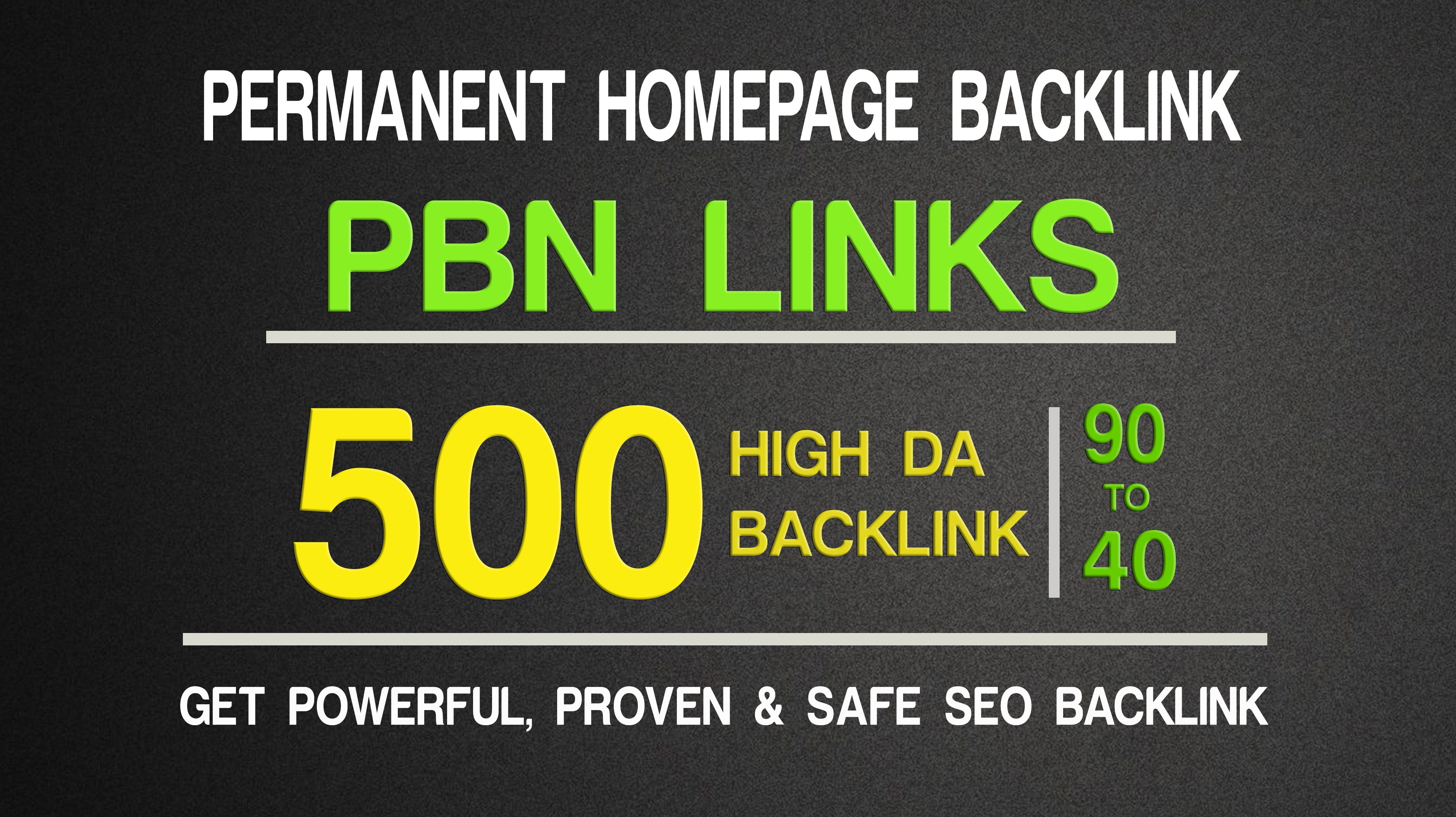Get Extream 500 Parmanent BacklinK and PBN with high DA PA on your HomePage in unique website