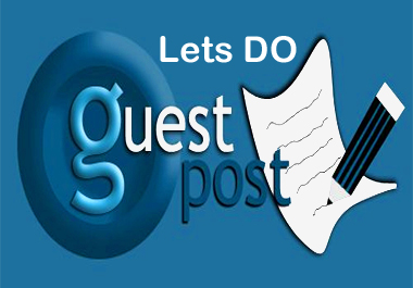 i can do 4 guest post high quality site