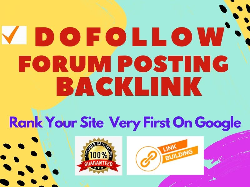 I will provide DofoIIow Forum Posting backlinks
