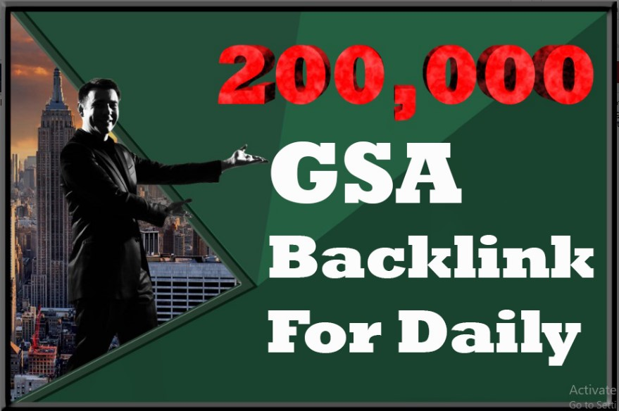 200k GSA Backlink Daily for 7 Days