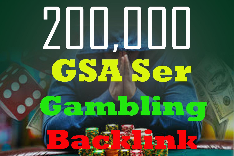 200,000 GSA Ser Backlink For Your Gambling Site