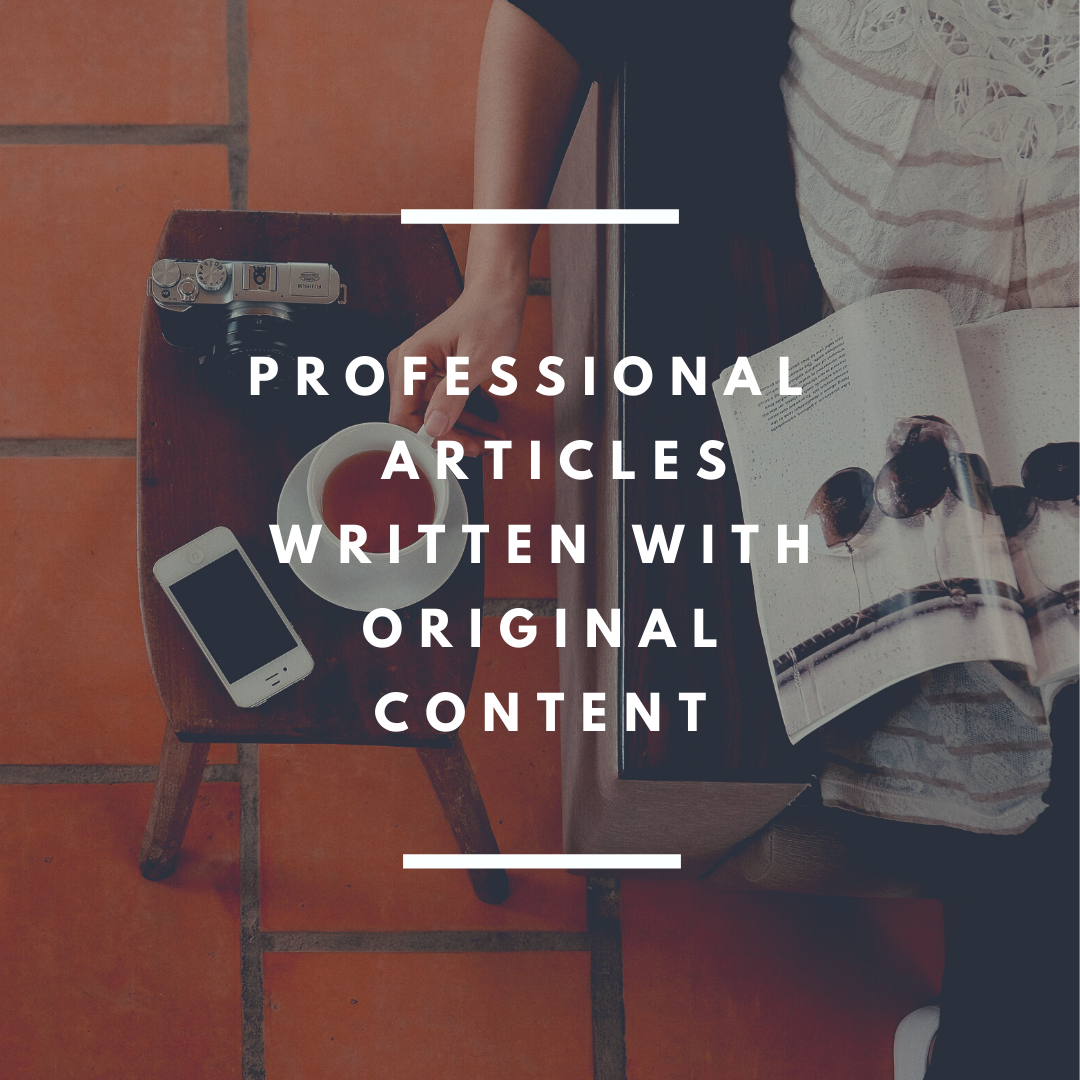 Professional articles written specifically for your needs