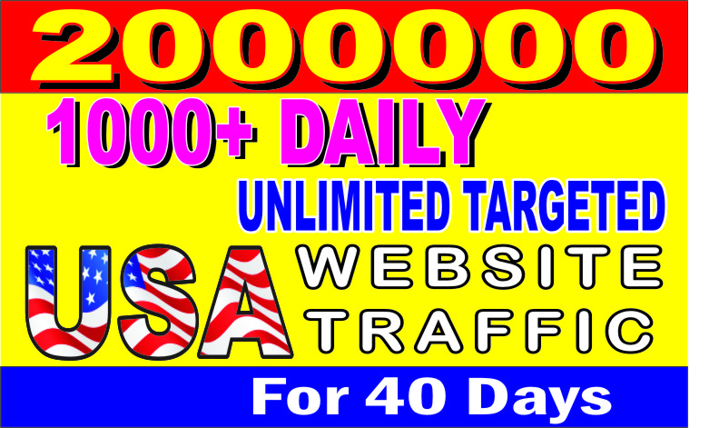 FOR A WHOLE 960 HOURS,  I WILL FACILITATE LIMITLESS,  SUPERB 'USA FOCUSED ' WEB TRAFFIC TO YOUR SITES