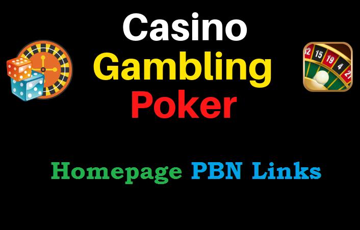 Get 100 Casino,  Gambling,  Poker,  Judi Related High Quality PBN Backlinks
