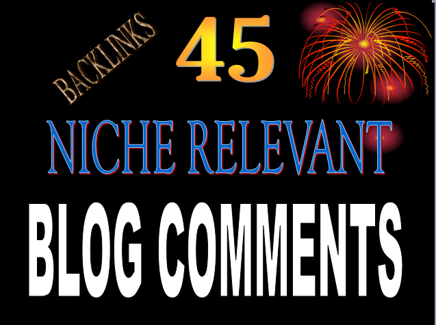 I Will Create 45 Niche And Comments relevant Blog Comments