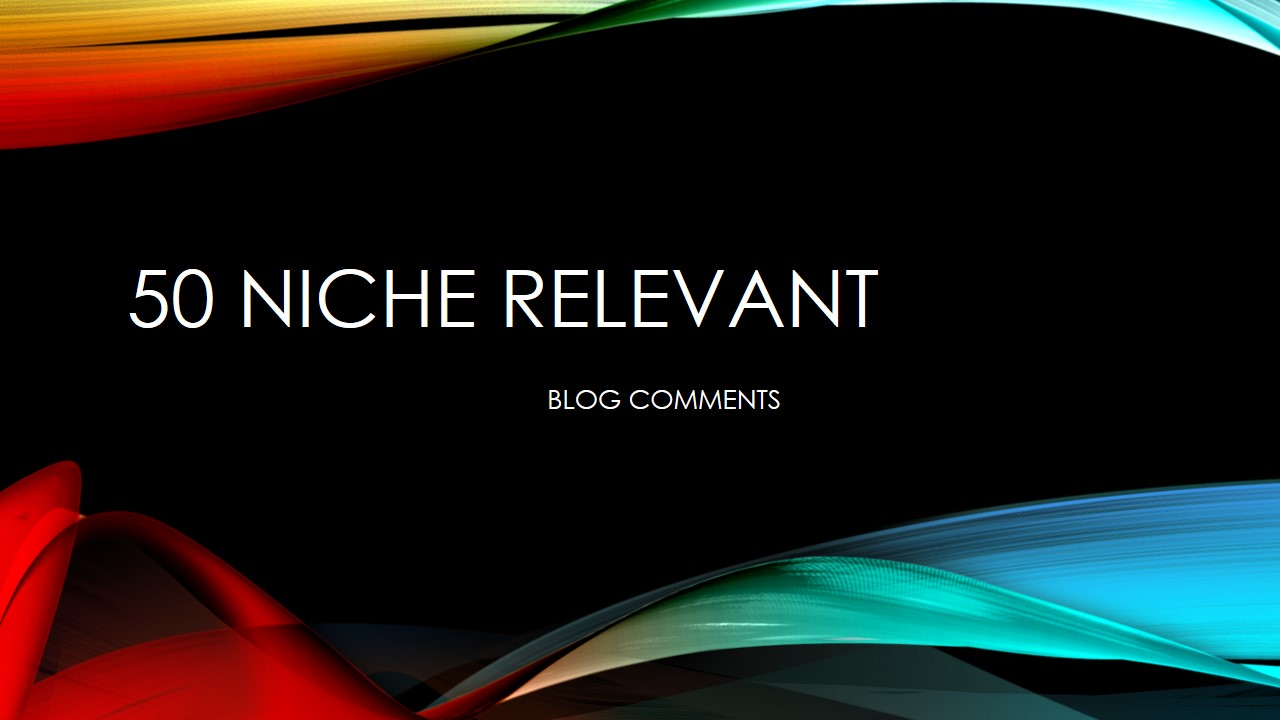 I will do 50 niche relevant dofollow backlinks