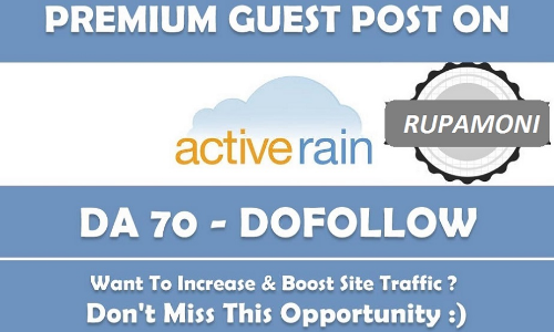 Publish Guest Post on Activerain. com with Permanent Post DA 70