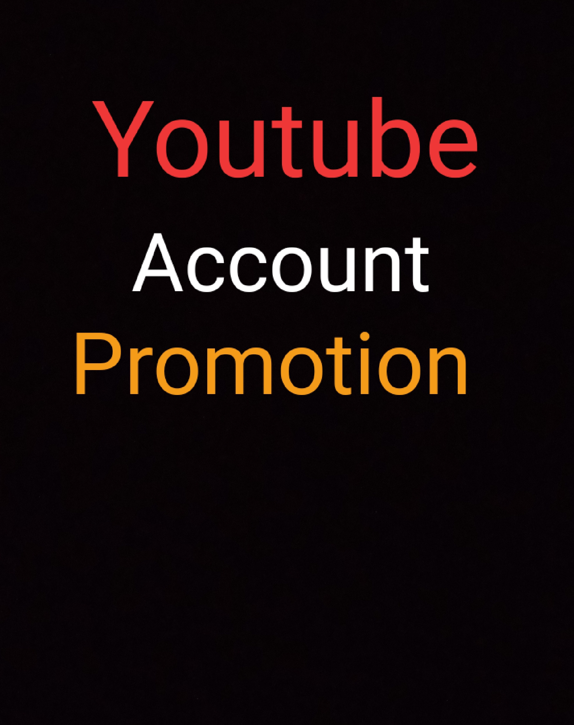I WILL DO FAST YOUTUBE ACCOUNT PROMOTION AND NON DROP GUARANTEE