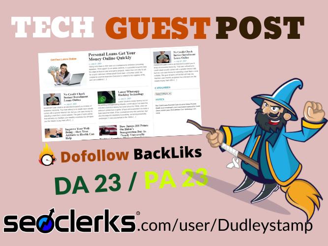 I will publish tech guest post or niche edit on my high da technology blog