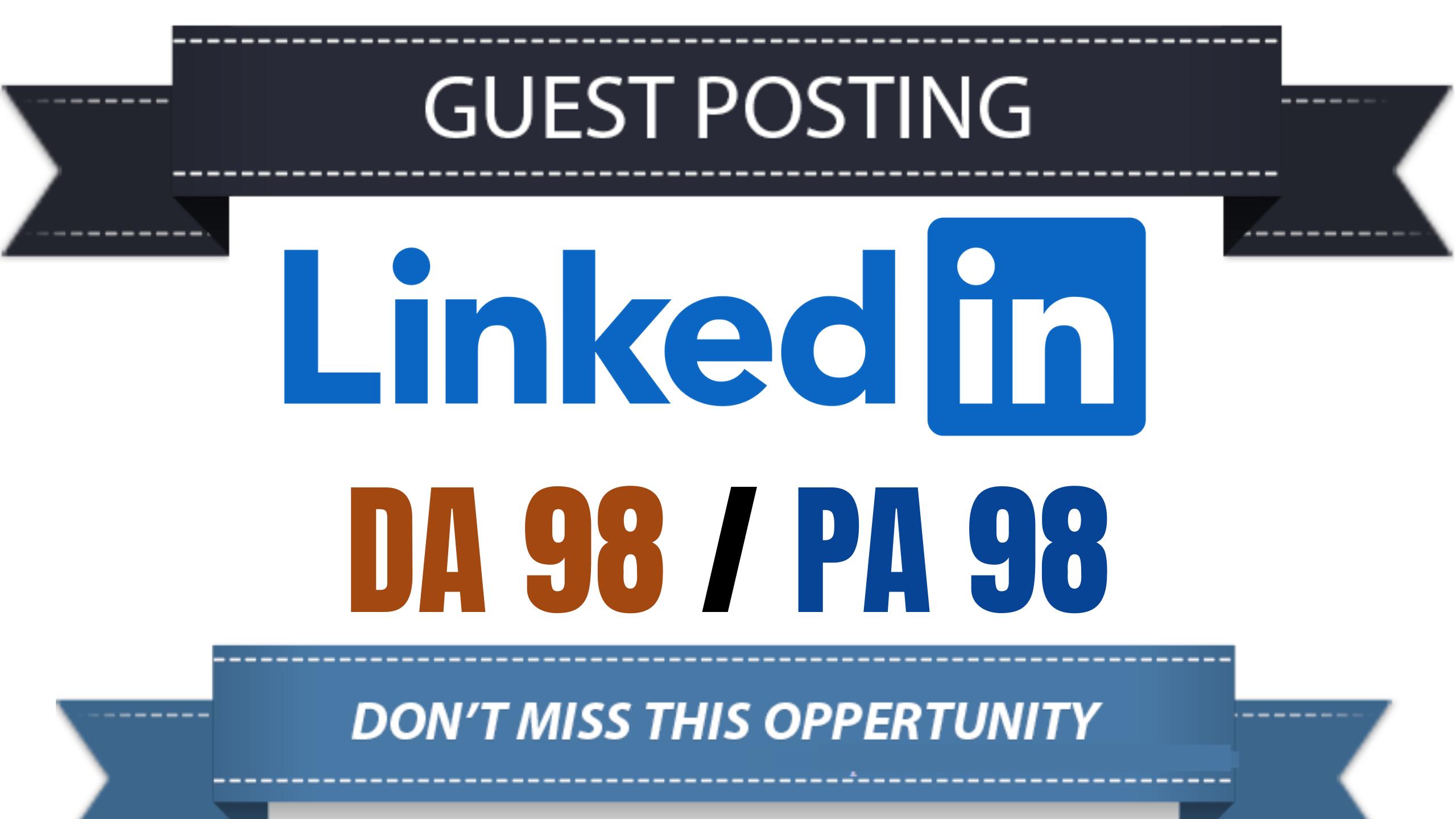 Write And Publish Guest Post On High DA91/ PA90 Linkedin - Linkedin. com