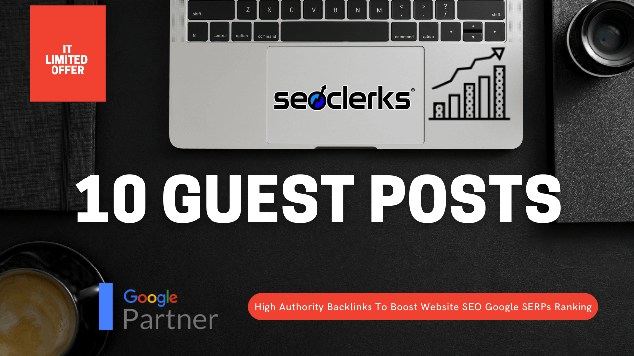 I will write and publish 10 high DA PA guest posts for your website