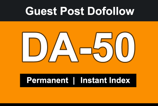 I will Guest Post on high DA 50 blog