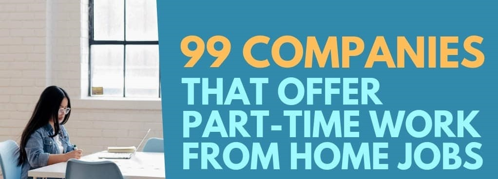 Provide 99 companies that is offering good online jobs