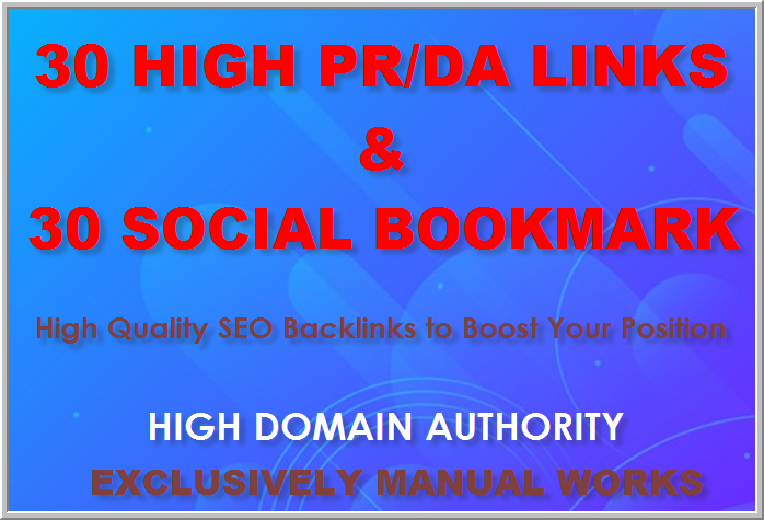 Provide 30 High Pr High DA Backlinks and 30 Social Bookmarking in High DA Websites