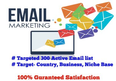 Targeted 300 Active Email List for Marketing