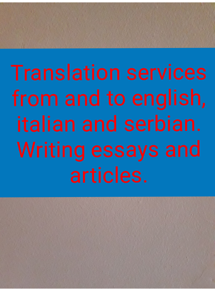 Professional translation services,  writing essays and articles