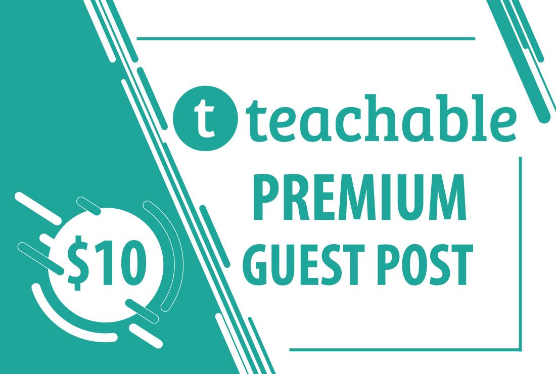 Publish Guest Post On Teachable. com