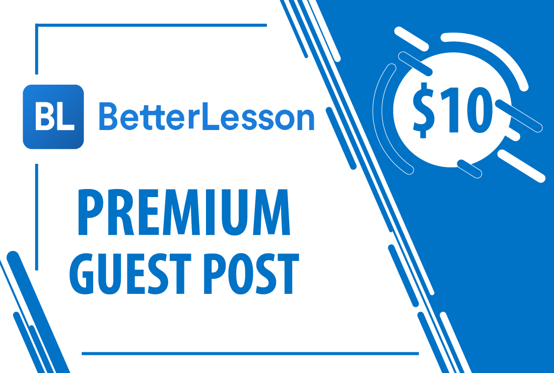 Publish Guest Post On Betterlesson. com