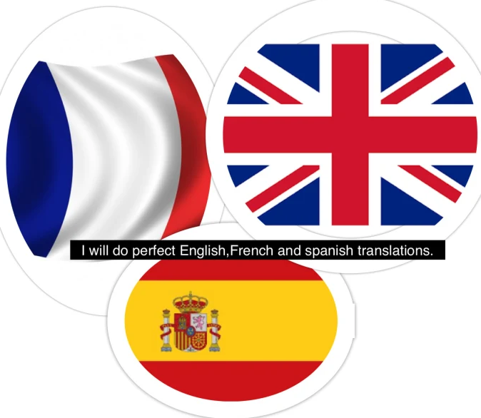 I will do english,  french and spanish translations