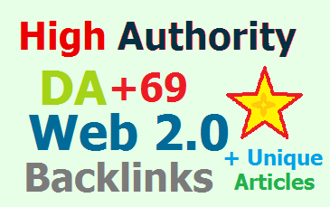 20 Strong High DA Panda Safe 4.2 Unique DA+69-73 Web 2.0 Blog Backlink with Unique Articles