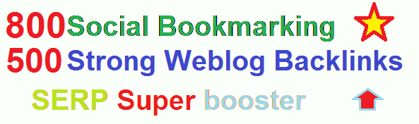 Super booster with 500+ 800 Unique Social Bookmarking and Weblog Creations to Rank your Keywords