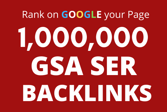 1 Million Quality GSA SER Backlinks For Multi-Tiered Link Building System