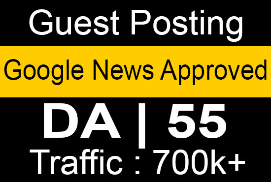 I will guest post on da 55 google news approved website
