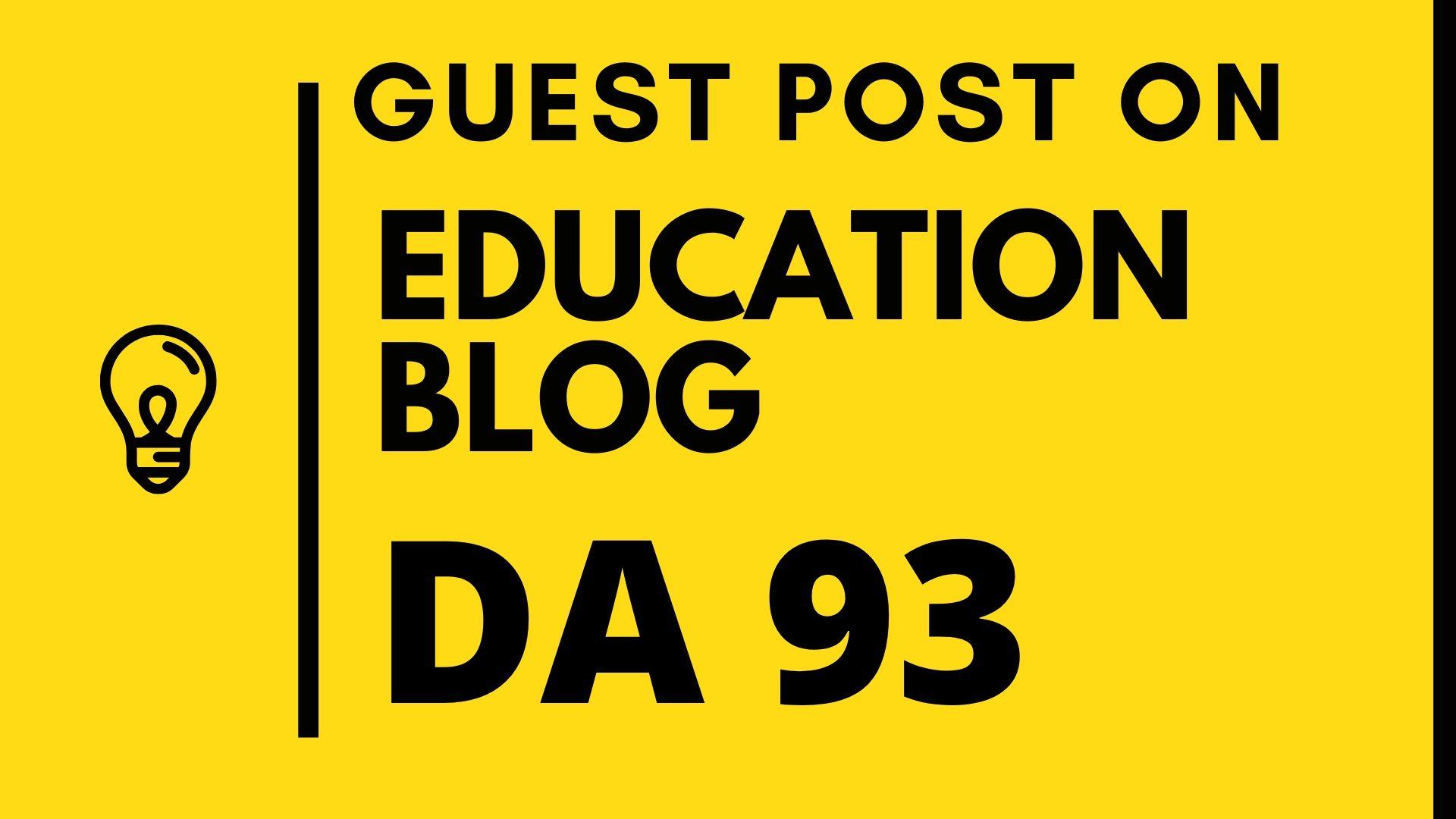 I will do SEO guest post on high authority education blog da 93
