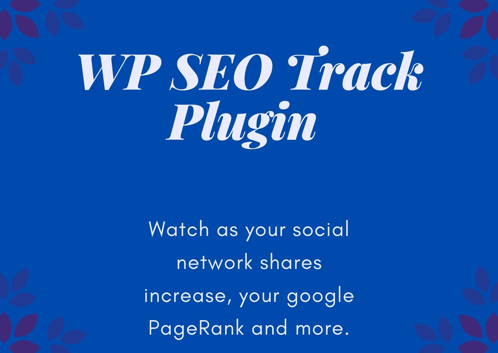 WP SEO Track PluginWith this simple plugin  you can get the true insight on your web traffic efforts