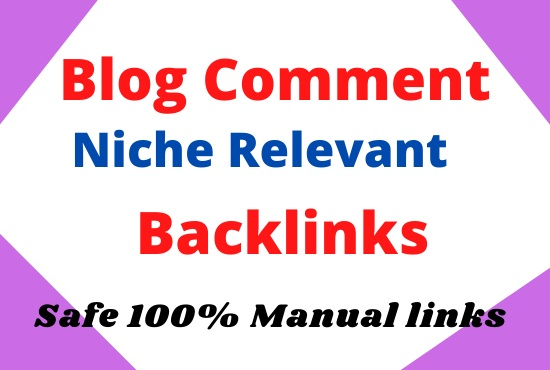 Create 50 niche relevant manual blog comment backlinks