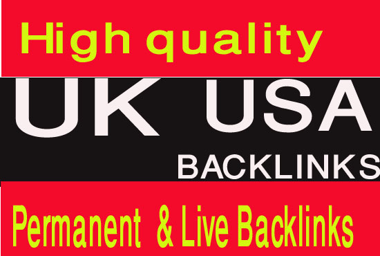 Create 50 permanent 15 UK, & 35 USA backlinks HIGH PR SITES