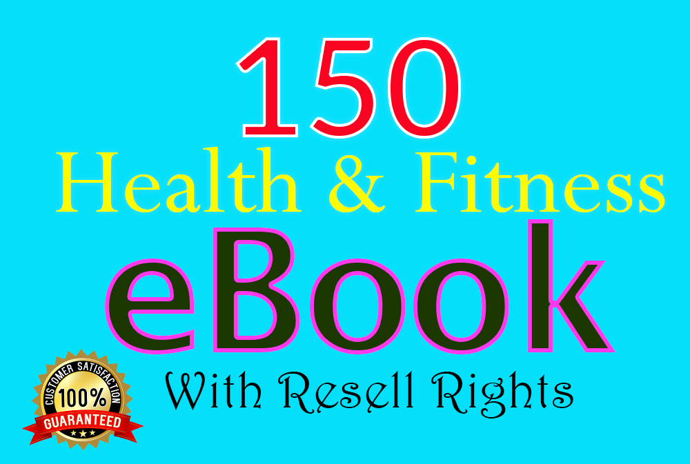 150 health and fitness eBooks with resell rights