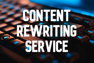 Rewrite your Article,  ebook or any kind of content