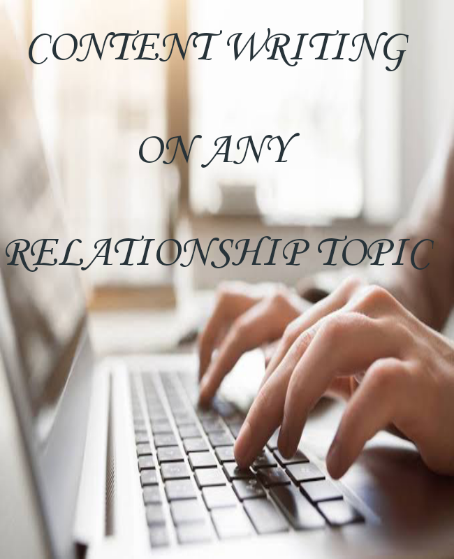 Content writing on any relationship topic