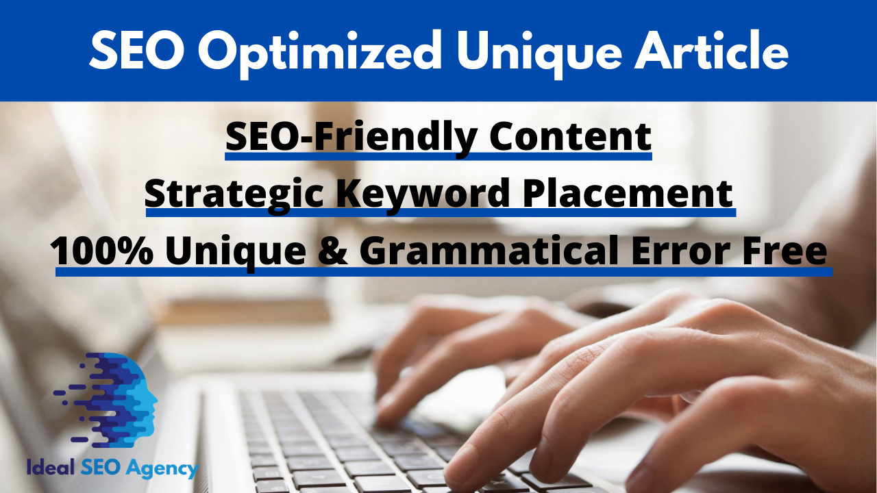 500+ Words SEO-Optimized Unique Article on Any Topic
