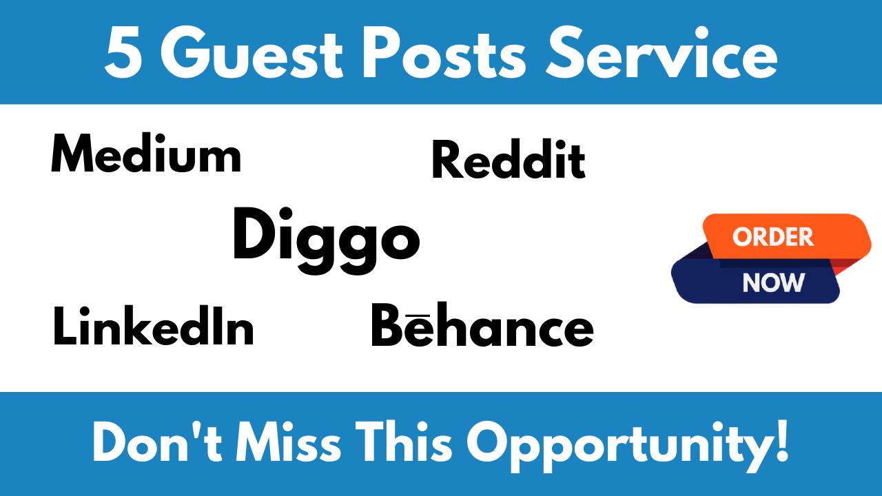 Write And Publish Guest Post On 5 High Authority Sites Reddit Medium Behance Diigo