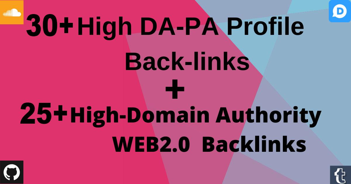 Provide 30+ High DA Profile Backlinks With 25+ Web2.0 Blog Backlinks