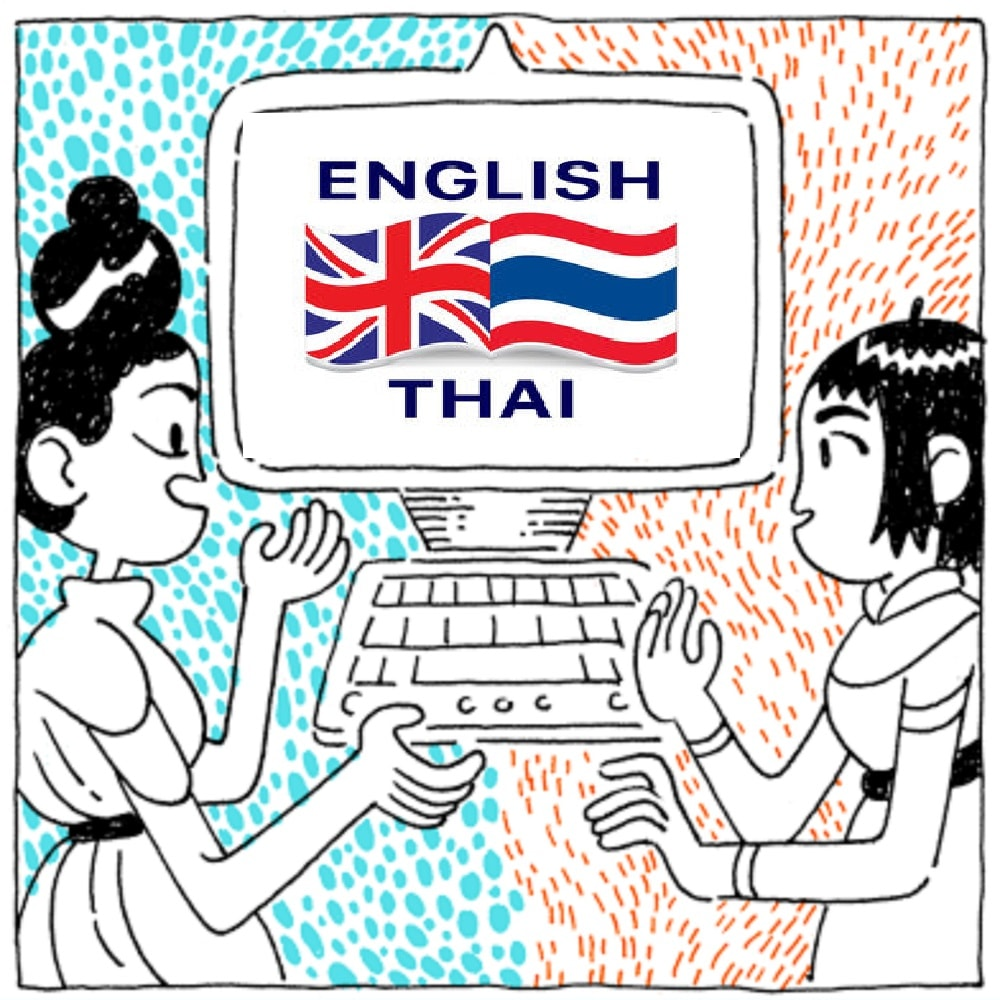 I will effectively translate your english into thai within 24 hours