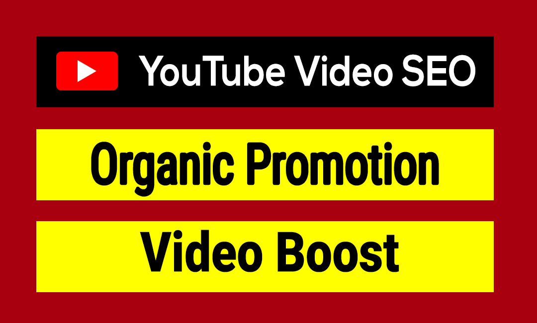 I will do YouTube Video SEO with Organic Promotion
