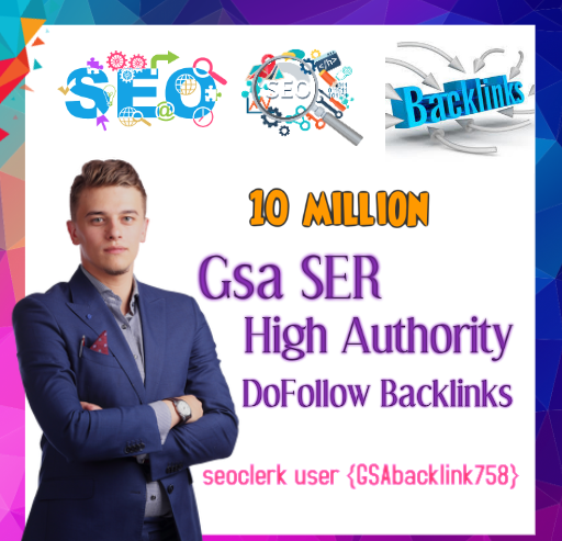 Top Most powerful 10 million Gsa Ser backlinks,  high quality SEO links