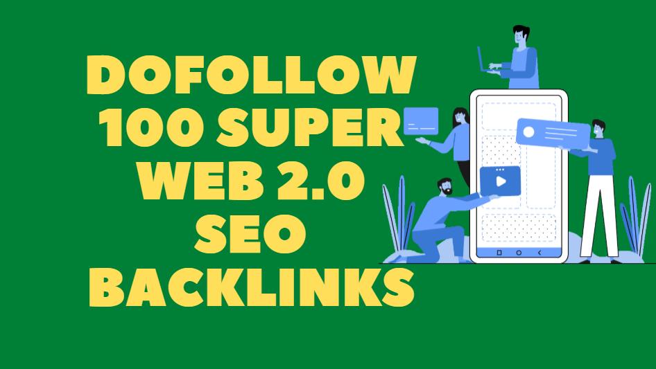 100 super web 2.0 blogs dofollow backlinks seo service